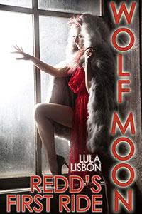 Wolf Moon: Redd's First Ride