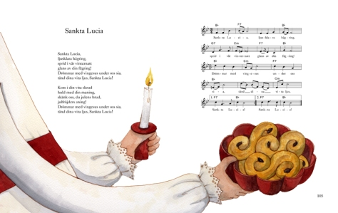 The Lucia song with Swedish lyrics, if you're of a musical bent.