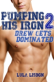 Pumping His Iron, 2: Drew Gets Dominated